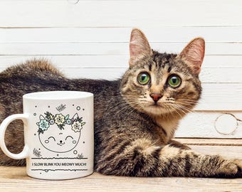 Cat Love Coffee Mug|Valentines Gift|Valentine's Day|Cat Face Mug|Cat Lover Gift|Slow Blink|Funny Cat Design|Just Because Gift|Cat Lover Gift
