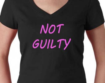 NOT GUILTY Funny Ladies V-neck Tee