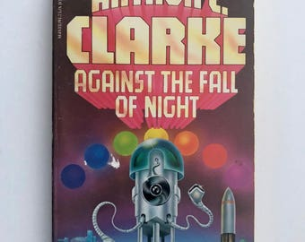 Science Fiction Book, Arthur C Clarke, Against the Fall of Night, Vintage 1970s, Sci Fi Classic Paperback, Jove Books
