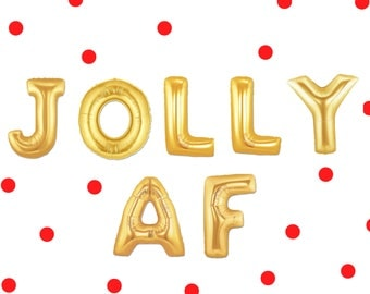 "16"" JOLLY AF balloons/banner. Christmas decor. Christmas party supplies. Christmas balloons. Santa balloons. Christmas eve decor"