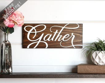 "Gather Sign Wood, Gather Wood Sign, Gather Wooden Sign, Kitchen Signs, Kitchen Wooden Signs, Farmhouse Kitchen Wall Decor, 15"" x 5.5"""