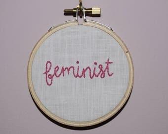 Feminist - Embroidery Hoop Protest Art