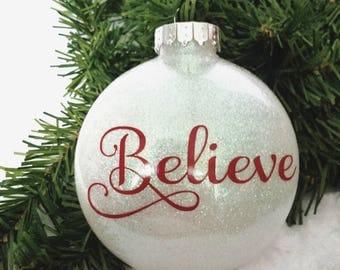 Believe Christmas Ornament-Believe Ornament-Believe Decor-Custom Ornaments-Christmas Gift-Christmas Decoration-Glitter Ornament-Teacher Gift