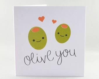 Olive You Card, Love Card, Anniversary Card, Funny Anniversary Card, Birthday Card, Olive Card, Valentines Card