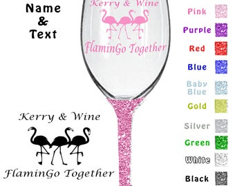 YOUR Name & Wine FlaminGo Together Personalised GLITTER Wine Glass 12 Colours