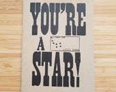 You're a Star Letterpress Encouragement / Congratulations / Just Because Card
