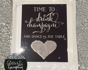 Shabby Chic Diamond Dust Diamonte heart 'time to drink champagne and dance on the table'