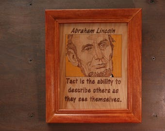 Abraham Lincoln - wood burned portrait and quote