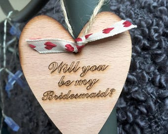 Will you be my Bridesmaid? Hanging Heart