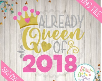 new year SVG, DXF, EPS cut file 2018 svg queen of 2018 svg new year cut file new year girl 2018 svg cut file 2018  girl new year svg
