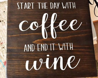 Start the Day with Coffee and End it With Wine Sign, Gallery Wall, Rustic Decor, Kitchen Decor, Coffee Lover, Barista, Wine Lover