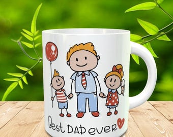 Dad, Best DAD Ever,  Fathers day or Birthday Gift Mug | Black Hair, Brown Hair, Blond Hair Family