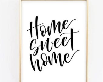 "Home sweet home | Calligraphy Brush Script Home Decor | Housewarming present to print | 8x10"""
