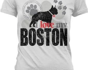 I Love My Boston, Boston Terrier Juniors T-shirt, NOFO_01207