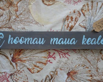 May our love last forever - Hawaiian saying - Handpainted sign
