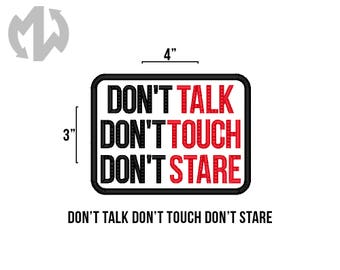 "Don't TALK TOUCH STARE 3"" x 4"" Service Dog Patch"