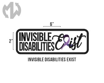"INVISIBLE DISABILITIES EXIST 2"" x 6"" Service Dog Patch"