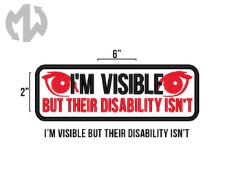 "I'm Visible But THEIR DISABILITY ISN'T 2"" x 6"" Service Dog Patch"