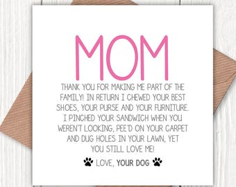 Funny Mom Greetings card from the dog, dog lovers, mom birthday card, mum birthday card, Mother's Day