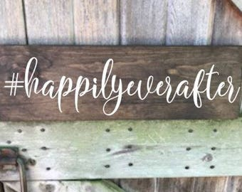 Happily Ever After, Happyily Ever After Sign, Happily Ever After Wood Sign, Wedding Sign, Wedding Wood Sign, Wedding Decor, Decoration