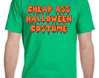 Cheap Ass Halloween Costume Halloween Tee-Shirt