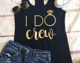 Bachelorette Party Shirts - Bachelorette Party Favors - Bachelorette Shirts - I Do Crew Shirts - Bachelorette Party