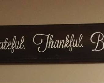 Grateful.Thankful.Blessed Sign