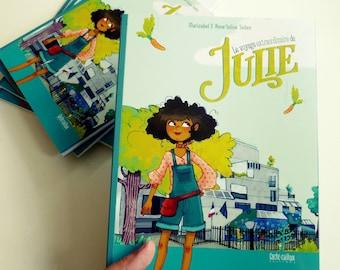 Le voyage extraordinaire de Julie, livre illustré pour enfants.