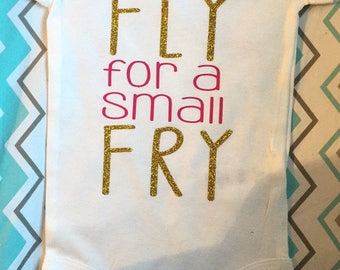 Pretty Fly for a Small Fry