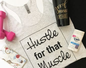 Hustle for that Hustle Women's Tank Top | Exercise Tank Top | Gym Tank Top