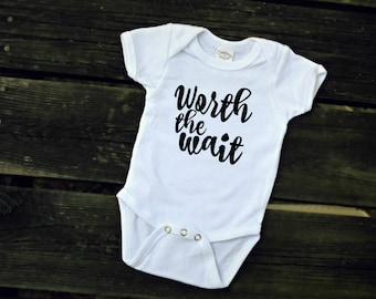 Worth the wait - one piece body suit - baby - baby girl - baby boy