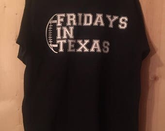 Fridays In Texas tshirt