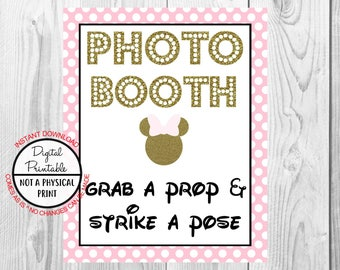 "Photo Booth Sign, Grab A Prop And Strike A Pose, Minnie Mouse Birthday Party Sign, 8""x10"" Printable, Instant Download, Gold & Pink Sign"