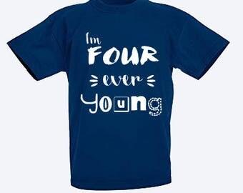 FOURth t-shirt. 4th birthday Age 4 Any colour