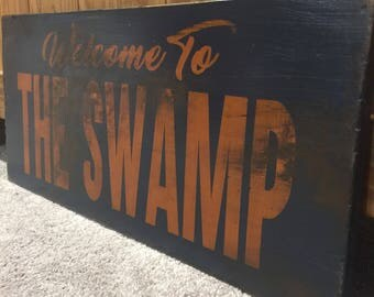 Welcome To The Swamp | Florida Gators | Dirty College Sports | Wood Sign | University of Florida