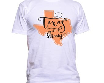 Free Shipping!! Texas Strong T-Shirt / 100% of the Profits Will Go to the Families Affected by Hurricane Harvey