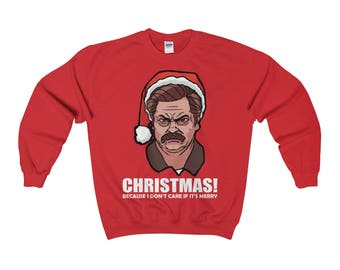 Parks and Recreation - Ron Swanson - Ugly Christmas Sweater Sweatshirt. Christmas! Because I Don't Care If It's Merry