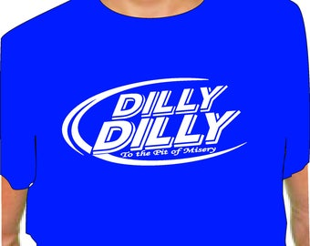 DILLY DILLY SHIRT Royal blue dilly dilly t shirt bud