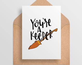Printable Valentine Card - Harry Potter Valentine Card - You're A Keeper - Quidditch - Cute Funny Card -- Digital Download/Printable