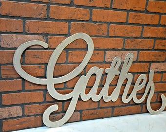 Gather Sign (Large)