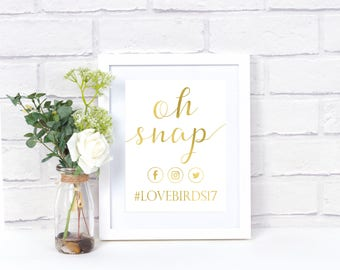 Oh Snap Print- Instagram Printable- Oh Snap Wedding Sign- Social Media Sign- Wedding Printable- Oh Snap Printable- Instant Download