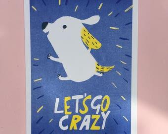 Let's Go Crazy A4 risograph