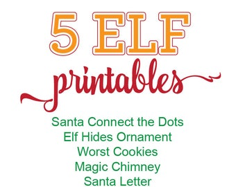 Elf Printable Bundle, Elf Printable Kit, Christmas Connect the Dots, Elf Hides Ornaments, Worst Cookies, Magic Chimney, Letter from Santa