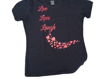 Live Love Laugh Shirt - Live Laugh Love Shirt - Happy Shirt - Inspirational Shirt - Flowing Hearts Shirt - Motivational Shirt -