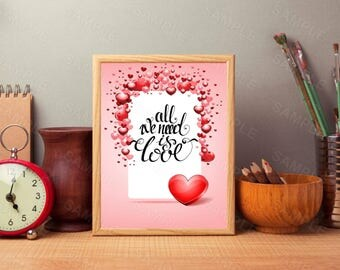 All We Need Is love, Valentine's Day, Wall Art, Art Decor, Printable Wall Art, Instant Download