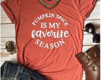 Fall women tshirt/ halloween shirt/ pumpkin spice is my favorite season shirt/ fall women tshirt/  witch tshirt
