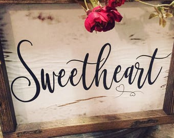 Handmade farm style sign•Sweetheart•uniqueness•rustic