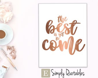 Printable Quote: Best is Yet to Come