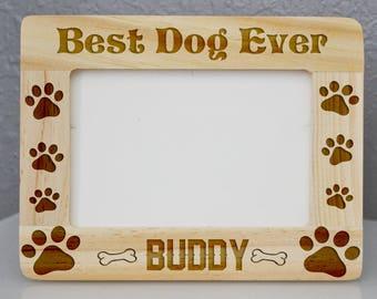 Custom Engraved Dog Wooden Frame 4 x 6, Best dog ever * personalized pet frame * pet frame * dog Frame * cat Frame * engraved frame
