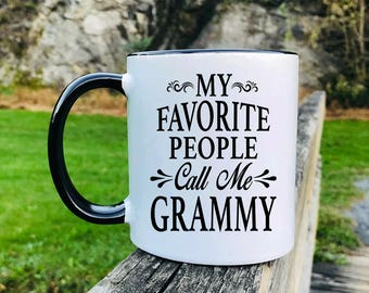 My Favorite People Call Me Grammy - Mug - Grammy Gift - Grammy Mug - Gifts For Grammy